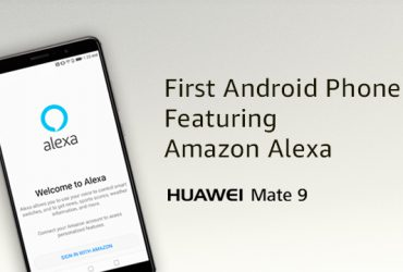 Huawei Updates Mate 9 with Amazon Alexa-Integrated Mobile App