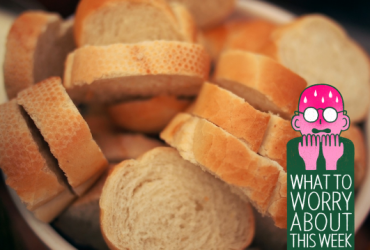What to Worry About This Week: White Bread, Baby Sleep, and Zika